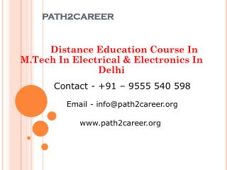 Distance Education Course In M.Tech In Electrical & Electronics In Delhi