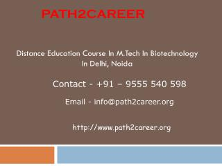 Distance Education Course In M.Tech In Biotechnology In Delhi, Noida