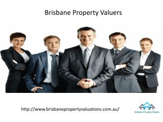 Hire Certified Property Valuers With Brisbane Property Valuers