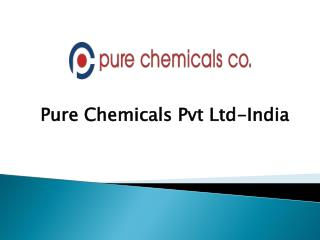 Leading  chemical  Suppliers company -  Pure Chemicals Pvt Ltd-India