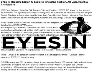 EYES IN Magazine Edition 47 Explores Innovative Fashion, Art, Jazz, Health & Architecture