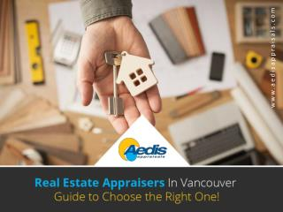 Guide to Choose Real Estate Appraisers in Vancouver
