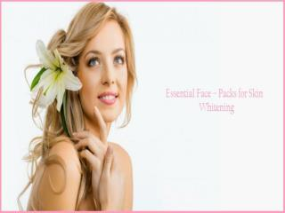 Advanced dermatology reviews: essential face – packs for skin whitening