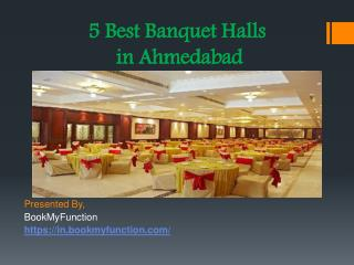 5 Best Banquet Halls in Ahmedabad