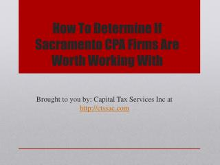 How To Determine If Sacramento CPA Firms Are Worth Working With