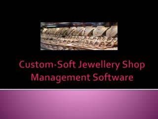 Custom-soft jewellery shop management software