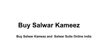 Buy Salwar Kameez and  Salwar Suits Online india
