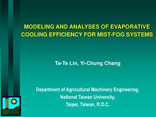 MODELING AND ANALYSES OF EVAPORATIVE COOLING EFFICIENCY FOR MIST-FOG SYSTEMS