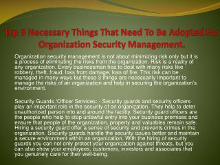 Top 3 Necessary Things That Need To Be Adopted For Organization Security Management.