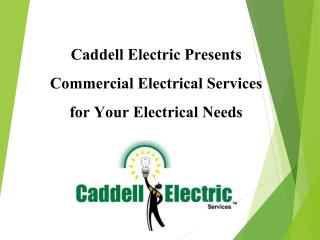Caddell Electric Presents Commercial Electrical Services for Your Electrical Needs