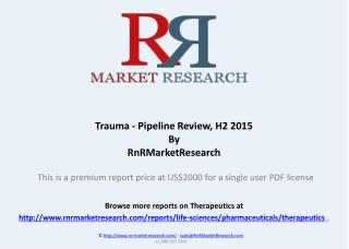 Trauma Pipeline and Industry Analysis, H2 2015