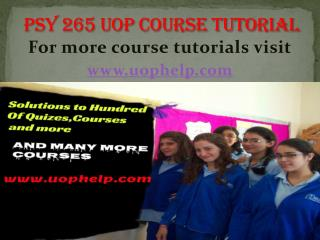 PSY  265 uop Courses/ uophelp