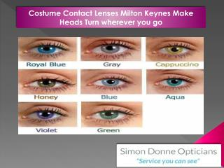 Costume Contact Lenses Milton Keynes Make Heads Turn wherever you go