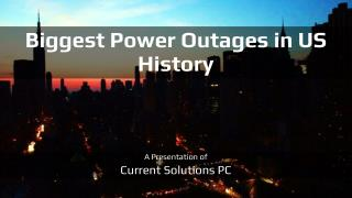 Biggest Power Outages in US History