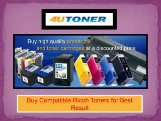 Buy Compatible Ricoh Toners for Best Result