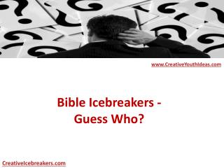 Bible Icebreakers - Guess Who?