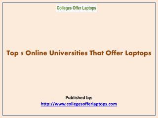 Top 5 Online Universities That Offer Laptops