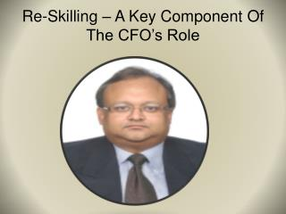 Re-Skilling – A Key Component Of The CFO's Role