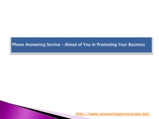 Phone Answering Service – Ahead of You in Promoting Your Business