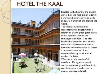 Hotel The Kaal