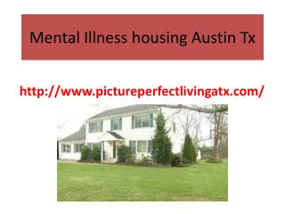 Mental illness housing Austin TX