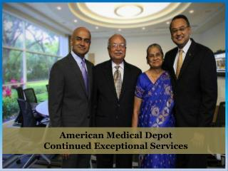 American Medical Depot - Continued Exceptional Services