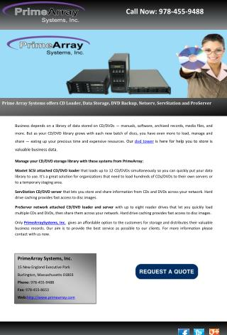 Prime Array Systems offers CD Loader, Data Storage, DVD Backup, Netserv, ServStation and ProServer