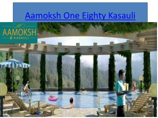 Aamoksh One Eighty, Retirement homes in india, Aamoksh in Kasauli, Kasauli Home