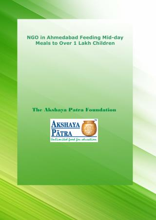 NGO in Ahmedabad Feeding Mid-day Meals to Over 1 Lakh Children