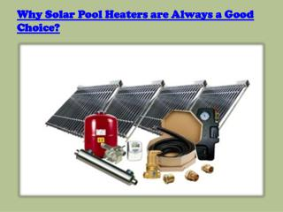 How easily solar pool heaters work
