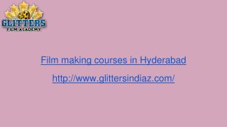Film institutes in Hyderabad | Glittersindiaz.com