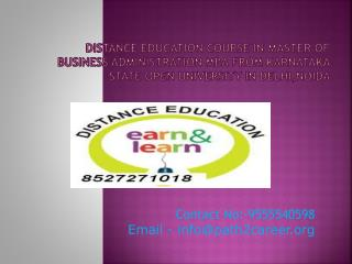 Distance Education Course In Master Of Business Administration MBA From Karnataka State Open University In Delhi,Noida @