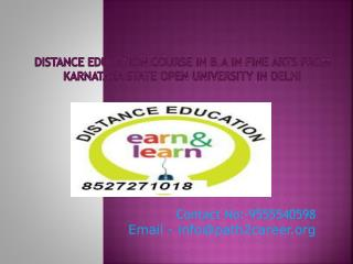 Distance Education Course In B.A In Fine Arts From Karnataka State Open University In Delhi @8527271018