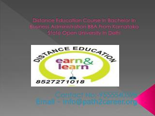 Distance Education Course In Bachelor In Business Administration BBA From Karnataka State Open University In Delhi @8527