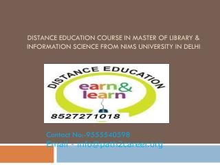 Distance Education Course In Master Of Library & Information Science From NIMS University In Delhi @8527271018