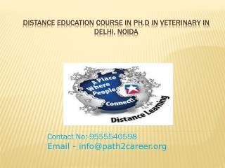 Distance Education Course In Ph.D In Veterinary In Delhi, Noida@8527271018
