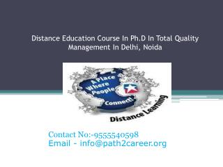 Distance Education Course In Ph.D In Total Quality Management In Delhi, Noida @8527271018