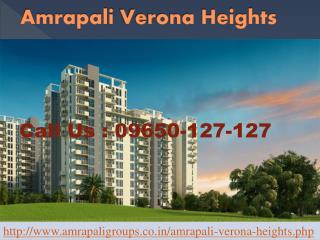 Amrapali Verona Heights Home Living @ 09650-127-127