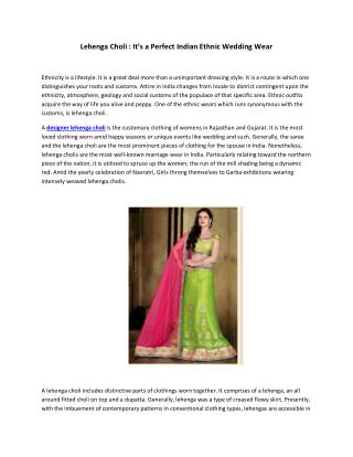 Lehenga Choli It�s a Perfect Ethnic Wedding Wear