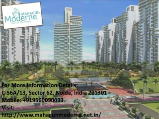 Mahagun Luxurious High Rise Apartment at Affordable Price  Call 91 9560090033