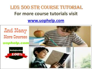 Leg 500 str Course Tutorial /uophelp