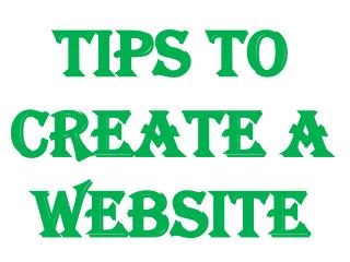 Tips To Create A Website