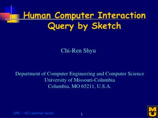 Human Computer Interaction Query by Sketch