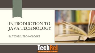 Introduction to java technology by techrel