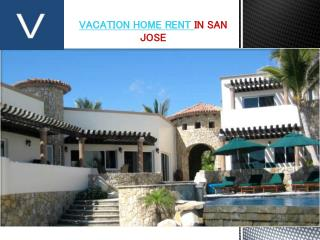vacation home rent in san jose