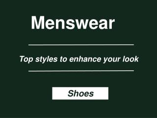Menswear - Best Men Shoes Types in India