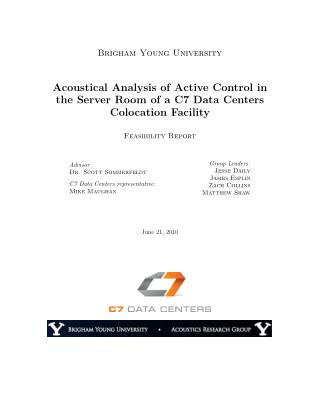 Acoustical Analysis of Active Control in Server Room of C7 Data Centers Colocation Facility