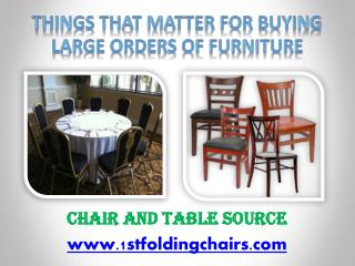 Things that Matter for Buying Large Orders of Furniture