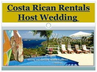 Costa Rican Rentals Host Wedding
