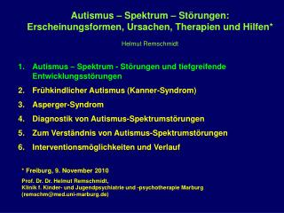 Autismus   Spektrum   St rungen: Erscheinungsformen, Ursachen, Therapien und Hilfen  Helmut Remschmidt